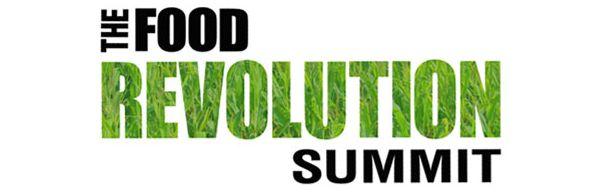 Join the Food Revolution Summit Online for a Life-Changing Week