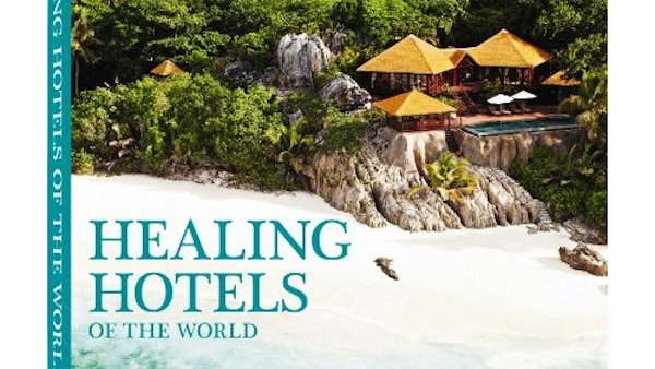 Healing Hotels of the World book cover