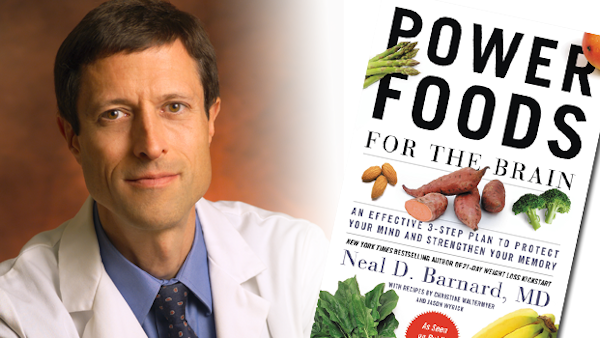 Dr. Neal Barnard Says to Feed Your Brain