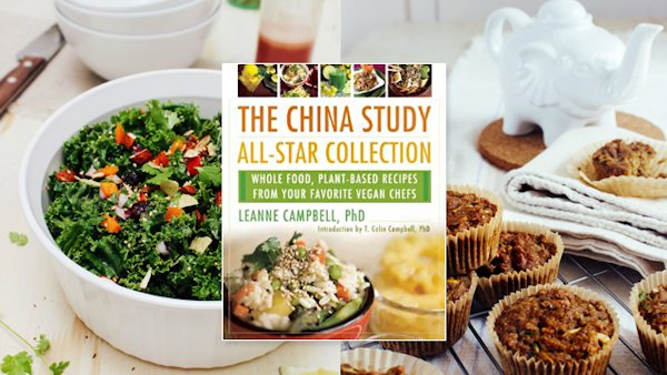 The China Study All-Star Collection Cookbook