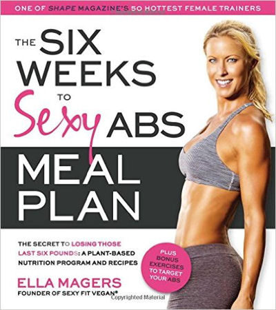 The Six Weeks to Sexy Abs Meal Plan