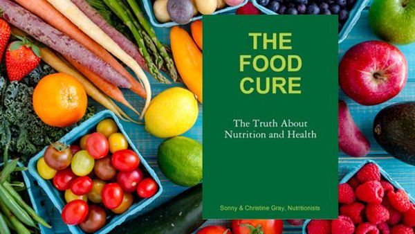 The Food Cure: The Truth About Nutrition and Health